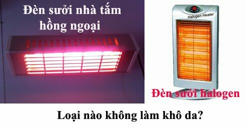 Đèn sưởi nhà tắm và đèn halogen loại nào không làm khô da